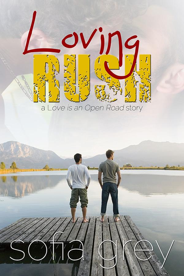 Loving Rush  by  Sofia Grey