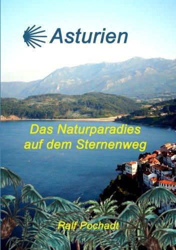 Asturien: Das Naturparadies auf dem Sternenweg  by  Ralf Pochadt