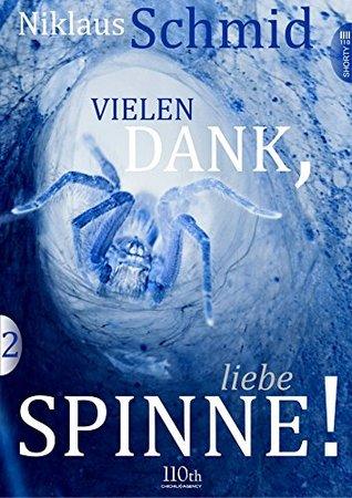Vielen Dank, liebe Spinne! #2 Niklaus Schmid