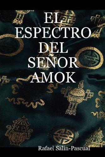 EL ESPECTRO DEL SEÑOR AMOK  by  Rafael J. Salín-Pascual