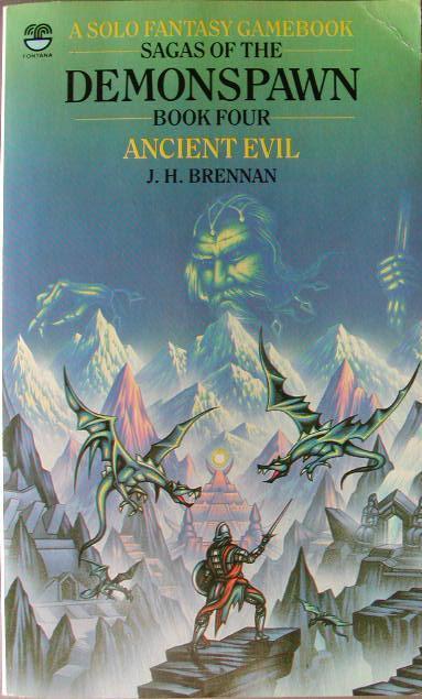 Ancient Evil (Sagas of the Demonspawn, #4) J.H. Brennan