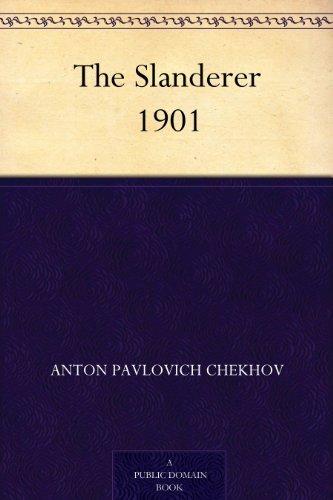The Slanderer Anton Chekhov