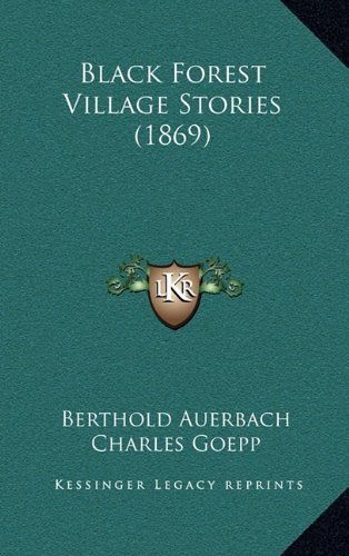 Black Forest Village Stories (1869)  by  Berthold Auerbach