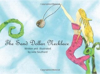 The Sand Dollar Necklace  by  Julie Southard
