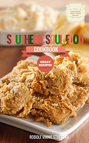 Southern Soul Food Cookbook  by  Rodolf Vinnie Stafford