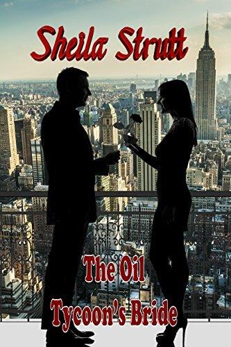 The Oil Tycoons Bride Sheila Strutt