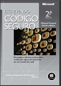 Escrevendo Código Seguro HOWARD, MICHAEL