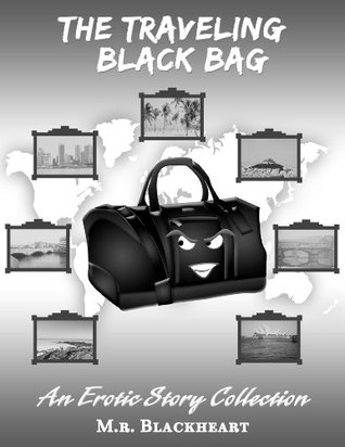 The Traveling Black Bag (Traveling Series Book 1)  by  M.R. Blackheart