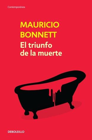 El triunfo de la muerte  by  Mauricio Bonnett