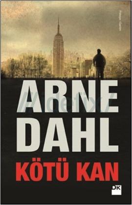 Kötü Kan (A-gruppen, #2)  by  Arne Dahl