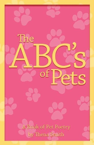 ABCs of Pets Thena Smith