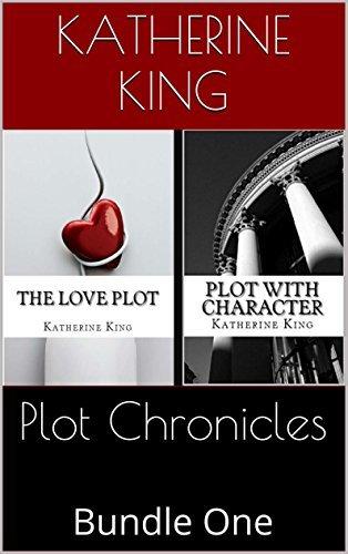 Plot Chronicles: Bundle One  by  Katherine King