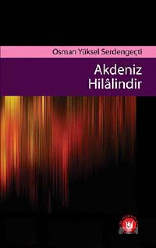 Akdeniz Hilalindir Osman Yüksel Serdengeçti