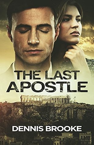 The Last Apostle (John the Immortal, #1) Dennis  Brooke