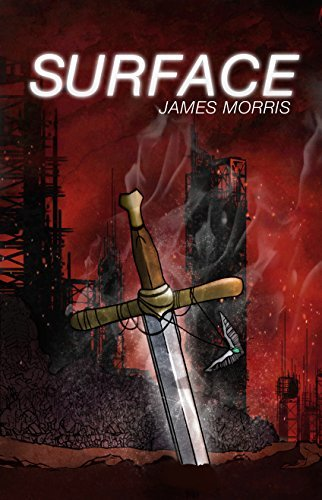 Surface (Three Kingdoms Trilogy Book 3)  by  James Morris