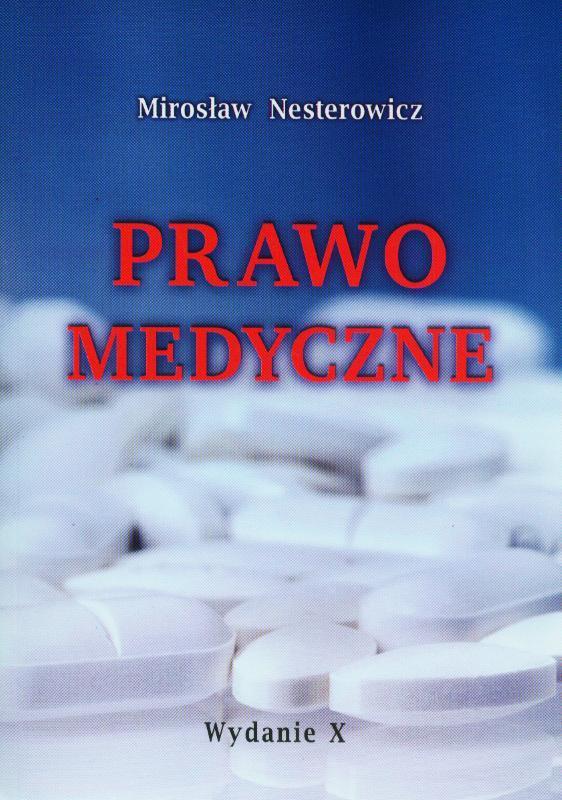 Prawo medyczne  by  Mirosław Nesterowicz
