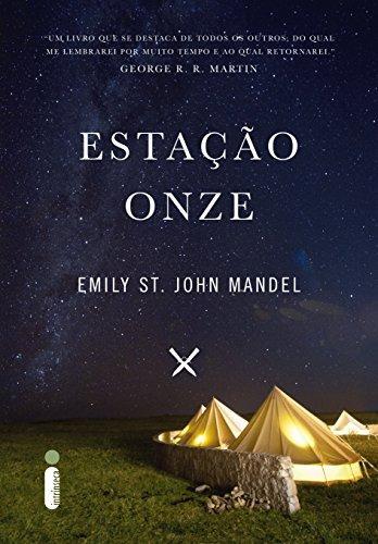 Estação Onze  by  Emily St. John Mandel
