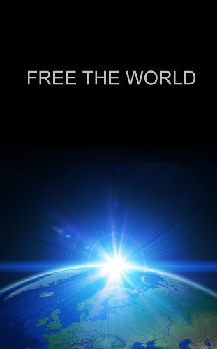 FREE THE WORLD David Steinman