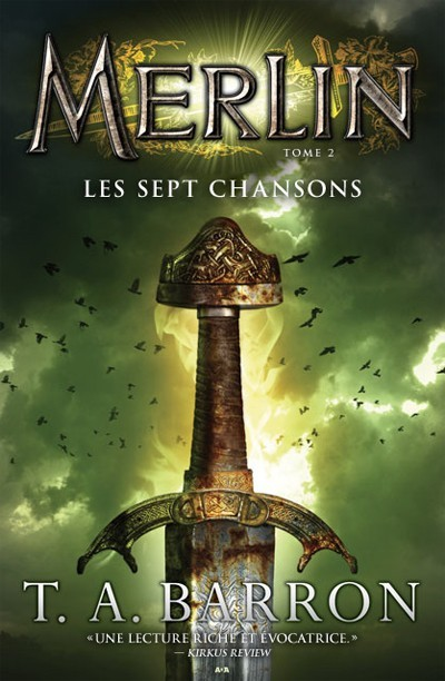 Les Sept Chansons (Merlin, #2)  by  T.A. Barron