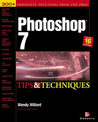 Photoshop 7(R): Tips and Techniques: Tips and Techniques  by  Wendy Willard