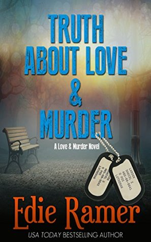 Truth About Love & Murder (Love & Murder Book 1)  by  Edie Ramer