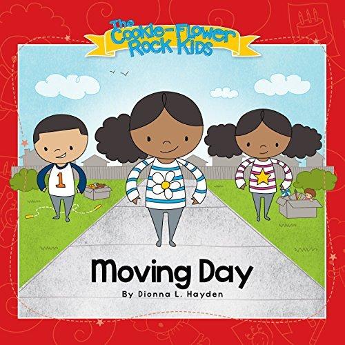 Moving Day (The Cookie-Flower Rock Kids Book 1) Dionna Hayden