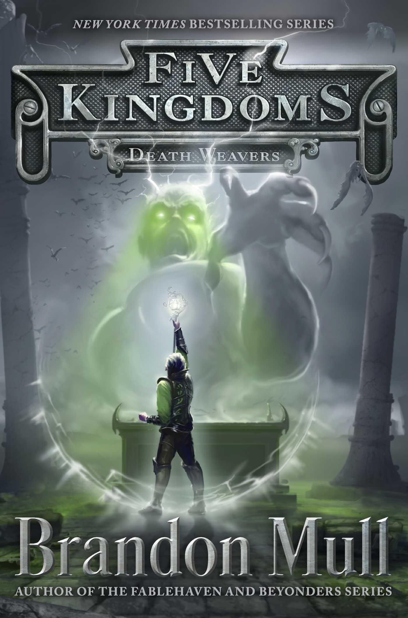 Death Weavers (Five Kingdoms, #4)  by  Brandon Mull