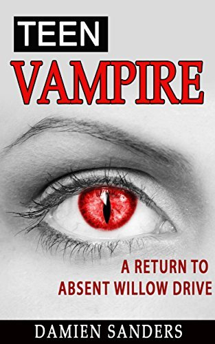 Vol. 2: Teen Vampire: A Return to Absent Willow Drive  by  Damien Sanders