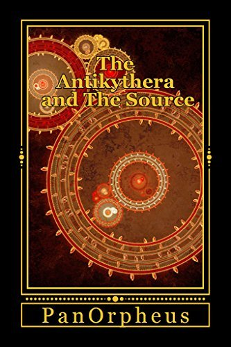 The Antikythera and The Source  by  PanOrpheus