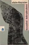 Kouzelné dobrodružství  by  Alain-Fournier
