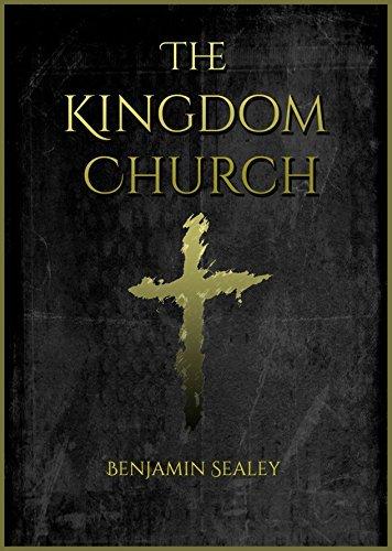 The Kingdom Church Benjamin Sealey