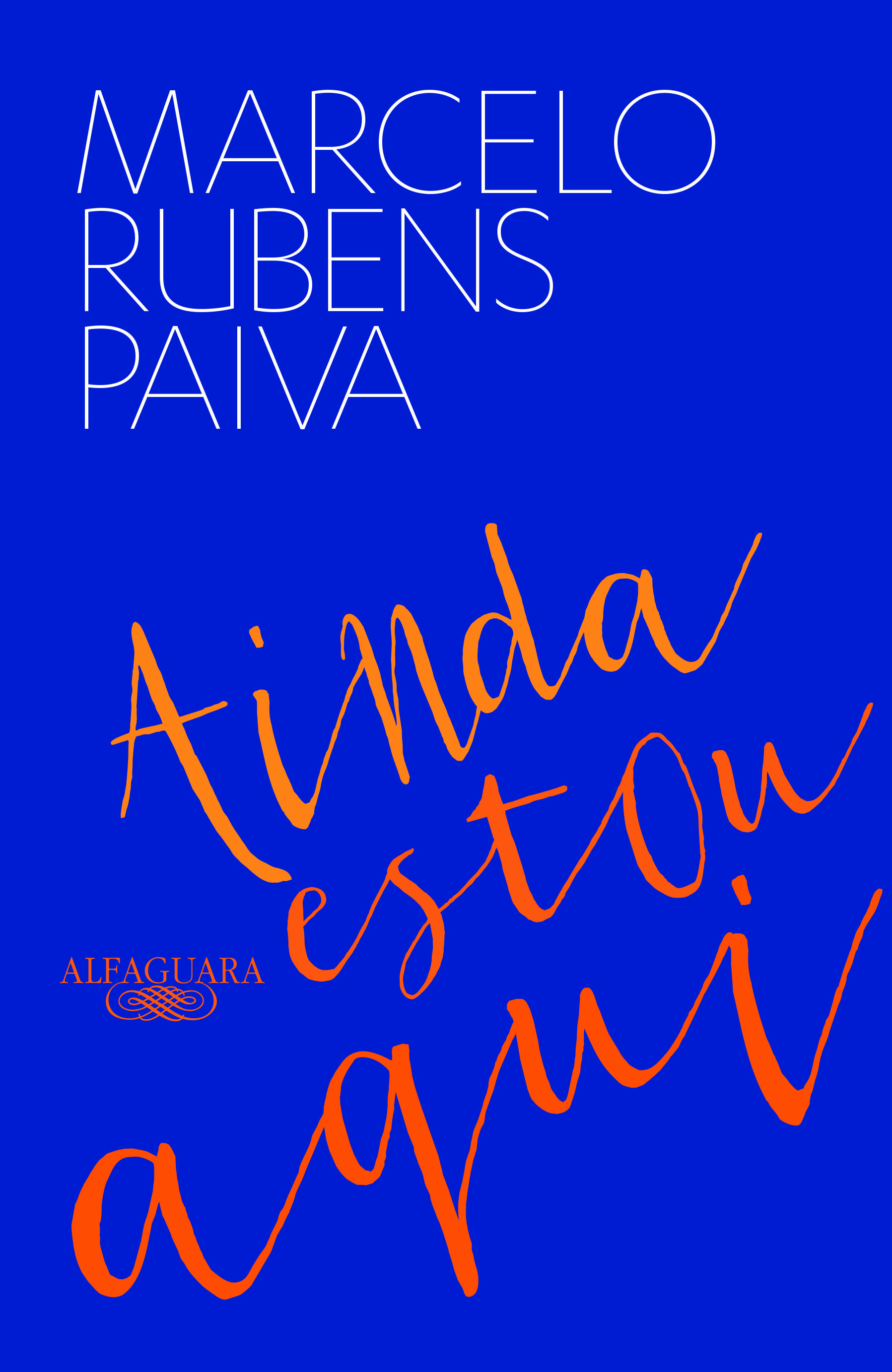 Ainda estou aqui Marcelo Rubens Paiva
