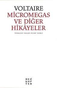 Micromegas ve Diğer Hikayeler  by  Voltaire