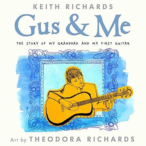 Gus and Me Keith Richards
