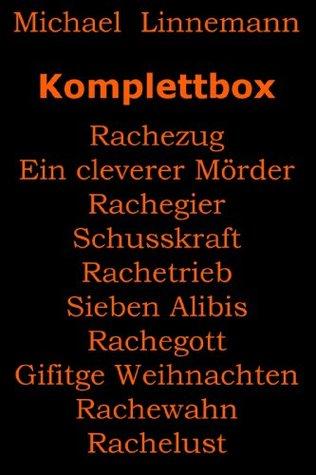 Komplettbox: Rachezug - Rachelust / Ein cleverer Mörder - Giftige Weihnachten  by  Michael Linnemann