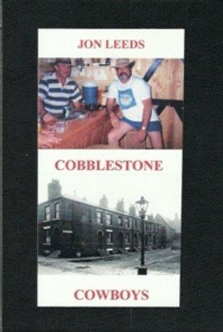 Cobblestone Cowboys Jon Leeds