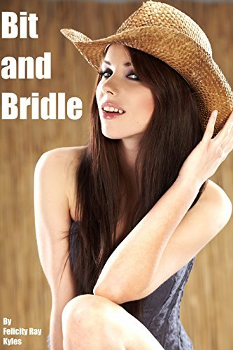 Bit and Bridle Felicity Ray Kyles