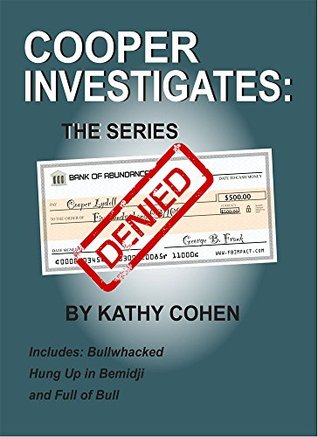 Cooper Investigates: The Series  by  Kathy Cohen