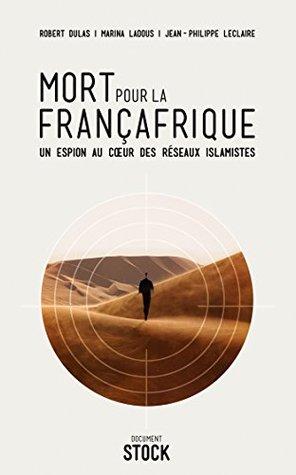 Mort pour la Françafrique Jean-Philippe Leclaire