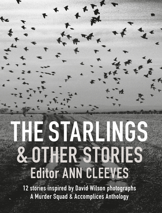 The Starlings & Other Stories  by  Ann Cleeves