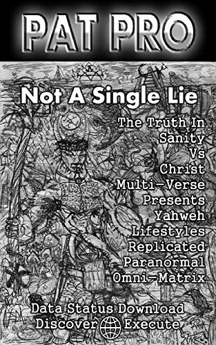 Not a Single Lie The Truth in Sanity Vs Christ Multi-Verse Presents Yahweh Lifestyles Replicated Paranormal Omni-matrix: Data status: Download / Discover ... health black or white become grey Book 1) Patrick Pronovost