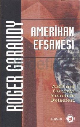 Amerikan Efsanesi Roger Garaudy