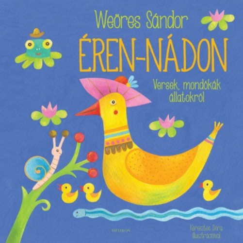 Éren-nádon  by  Sándor Weöres