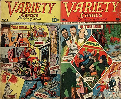 Variety Comics. Issues 1 and 2. The spice of comics. Drama, Comedy, Adventure, Mystery, Truth and History. Golden Age Digital Comics Action and Adventure. Golden Age Adventure Comics
