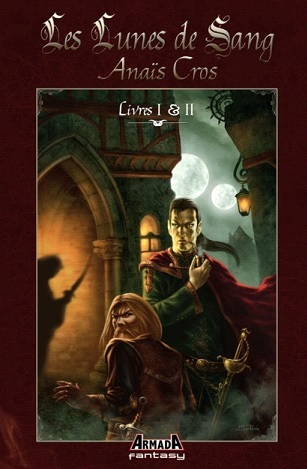 Les lunes de sang, volume 1 Anaïs Cros