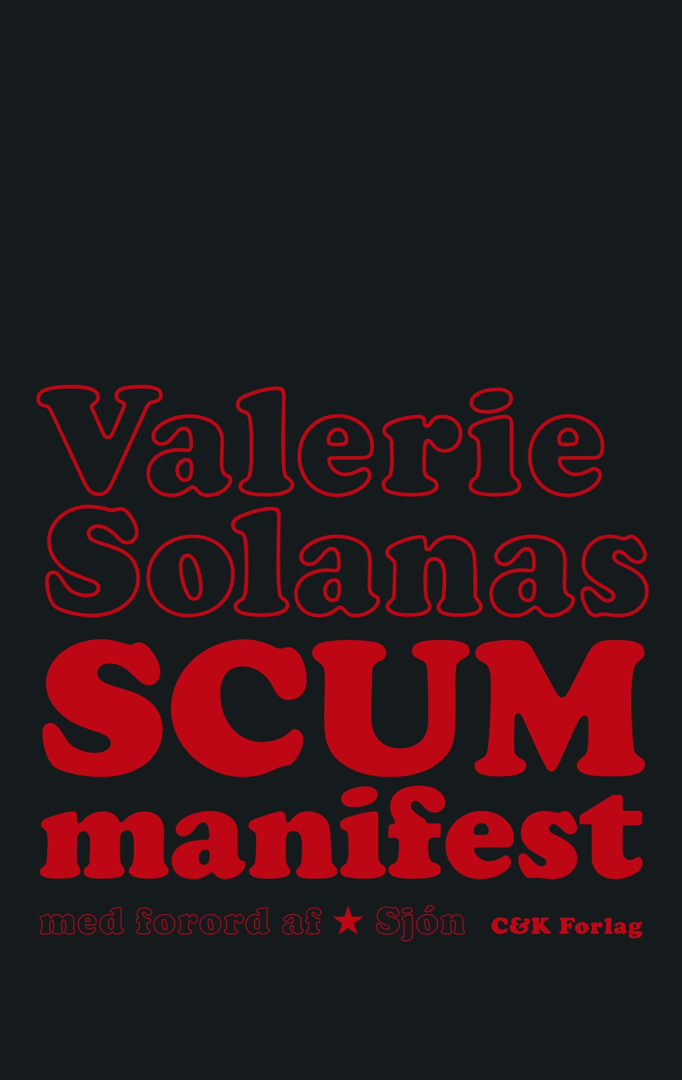 SCUM manifest med forord af Sjón Valerie Solanas