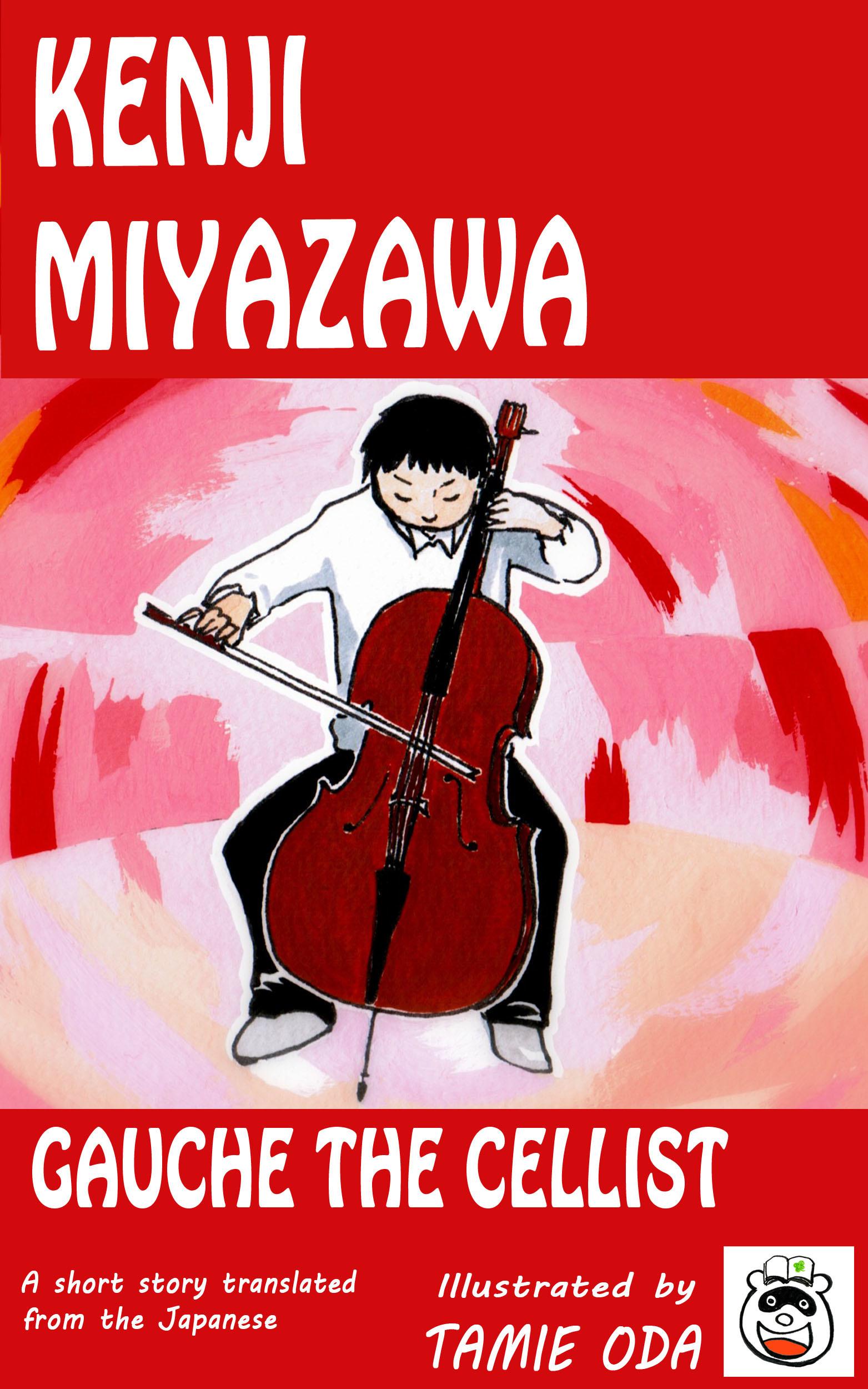 Gauche the Cellist  by  Kenji Miyazawa