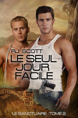 Le Seul Jour Facile  by  RJ Scott