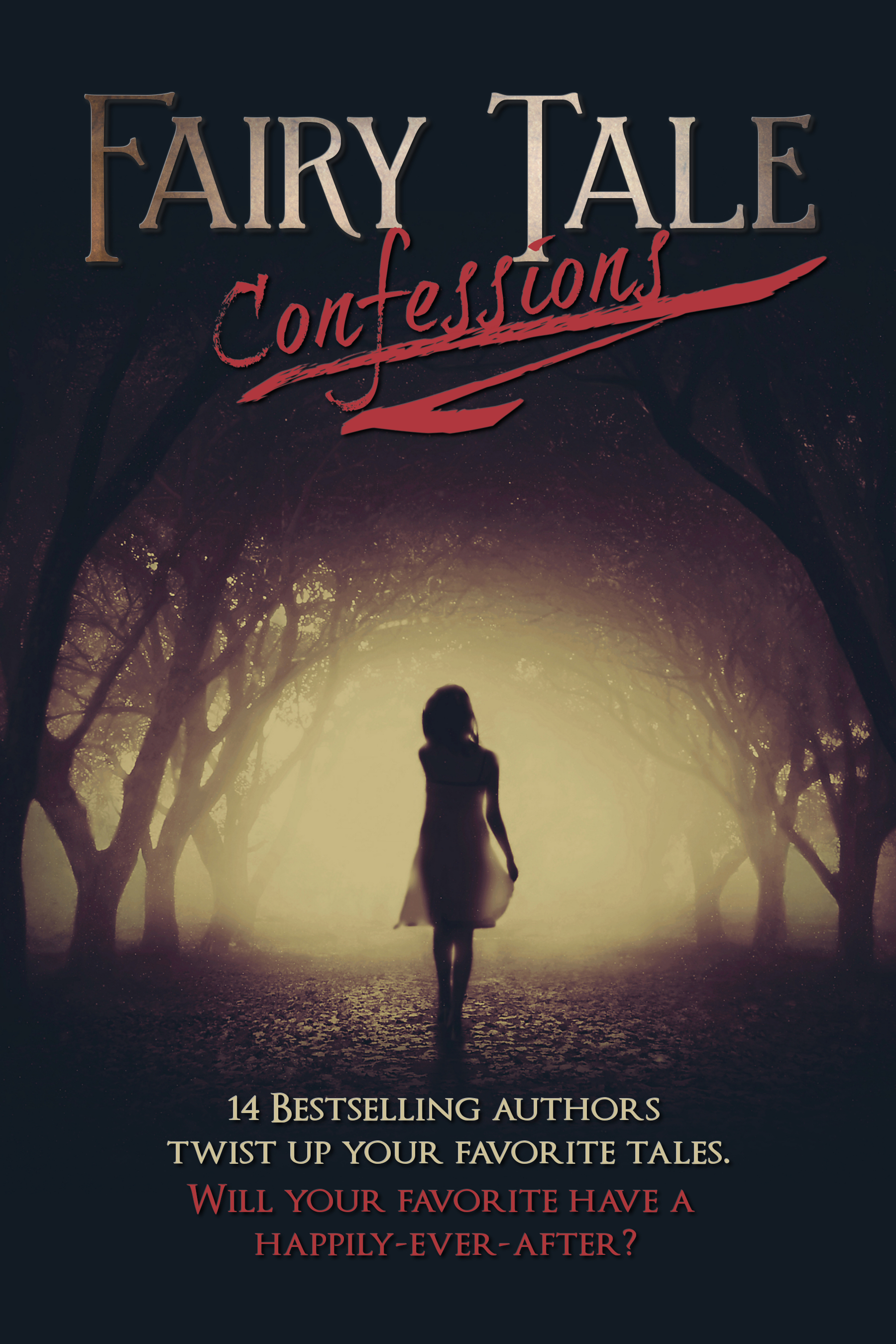 Fairy Tale Confessions  by  Sarah J. Pepper