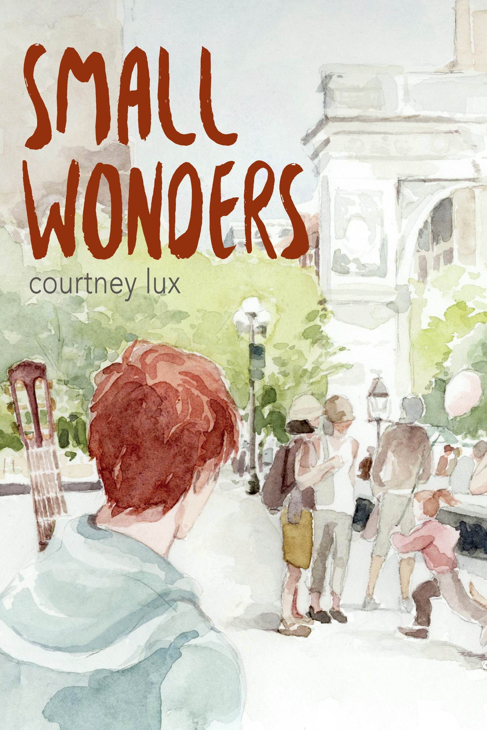 Small Wonders  by  Courtney Lux